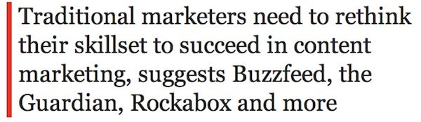 The Drum - Traditional Marketers and Content Marketing
