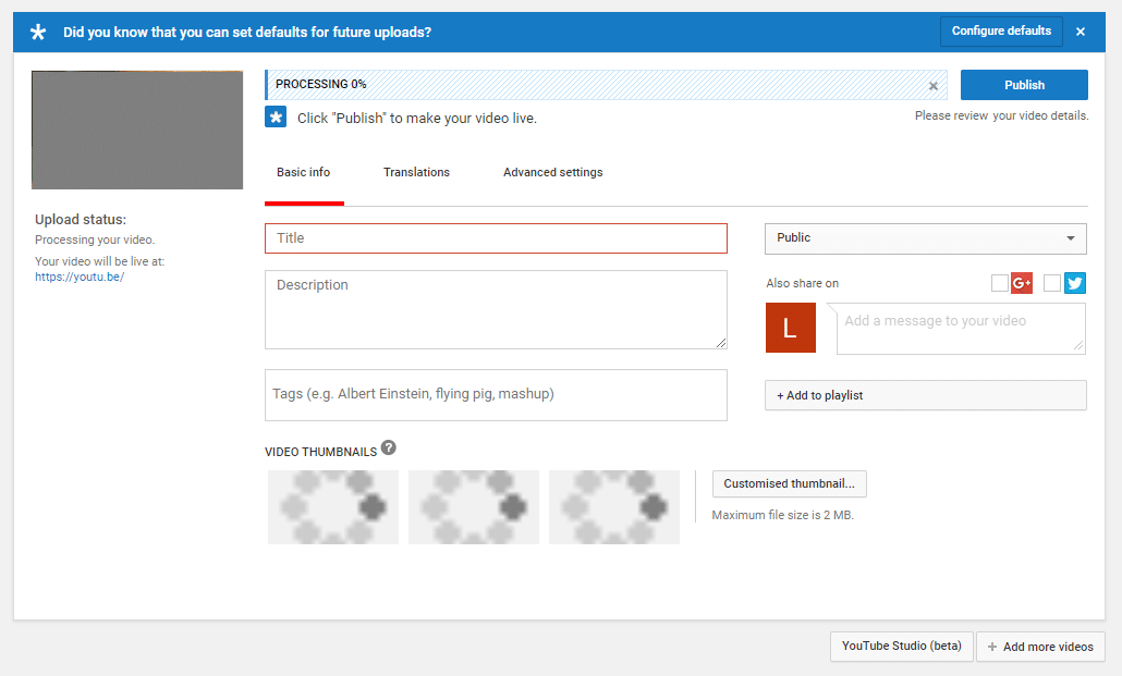 Launch a YouTube channel - Upload screen