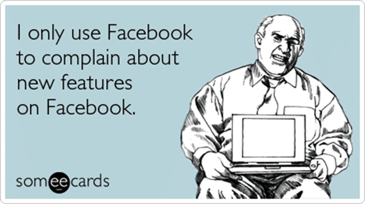 facebook-complain-new-features-confessions-ecards-someecards