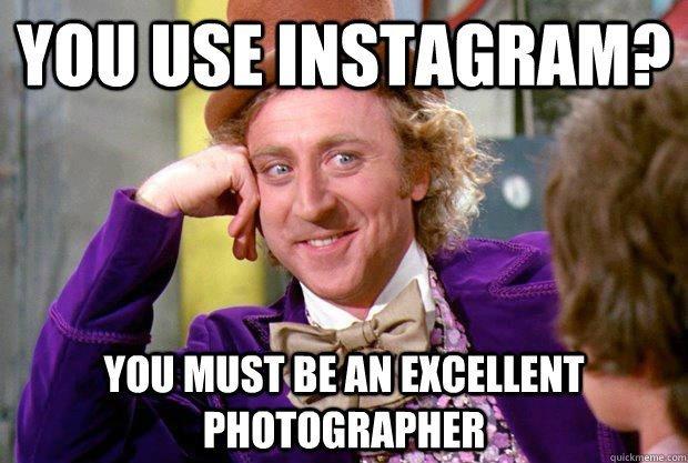 I hate Instagram